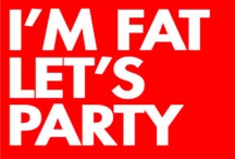 Chubster / I'm Fat. Let's Party.