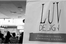 • LUVDESIGN ON TOUR • March 2014 • Galeria Kazimierz