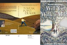 Bhavik Sarkhedi Books / The combination of Motivation and Romance. Dropping the Drawbacks and A Moment for A Movement The Weak Point Dealer and Will You Walk A Mile?