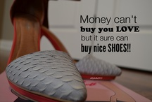 My Shoes, borrowed quotes....