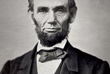 Abraham Lincoln / Various quotes, pictures etc of Abraham Lincoln