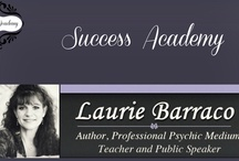 Success Academy / The Success Academy is a personal growth program based on spiritual practice to assist you in achieving your goals and grounding your dreams in spiritual and physical manifestation.   With spiritual discipline, there are no limits to what you can achieve. Laurie is offering this package to you at the discounted price of $200. These 4 week, 30 minute sessions can be in person, on the phone, or via Skype/video chat and you will have access to Laurie's Success Academy online resource website.