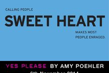 Amy Poehler's best quotes / Our favourite quotes from Amy Poehler's new memoir Yes Please, out now: http://ow.ly/E6U0f