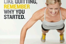 Workout and stretch / When you feel like quitting, remember why you started! Just do it!