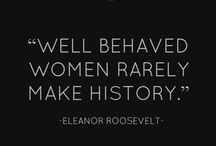Future = Female / Motivational and inspiration quotes for all the strong women and girls!