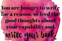 Writing - Encouragement for Writers / When You're Doubting Yourself or Your Talent