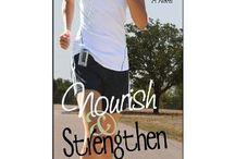 Nourish & Strengthen / Images of the setting and themes in my LDS women's fiction novel including Midland Texas, type one diabetes, exercise and running, children, motherhood, and friends. #LDSfiction #diabetes #Texas #WestTexas #T1diabetes