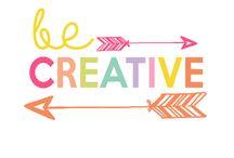 Creativity / Be free
