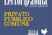 Lectorinfabula 2014 / Festival culturale. Edizione 2014. Privato, Pubblico, Comune