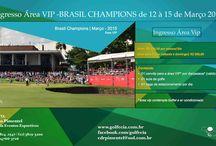 Brasil Champions 2015 - Golf /  GRANDES OPORTUNIDADES DE INVESTIMENTO NO MAIOR TORNEIO DE GOLFE PROFISSIONAL COM PREMIAÇÕES HIPER ESPECIAIS!  CONFIRA