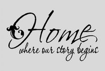 Home quotes / A great collection of quotes about 'home'. I love all of these different quotes which encompass all sorts of meanings about what our homes mean to us and why they are so important in our lives. Kerrie Leather