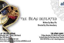 The Beau Defeated / ALRA Drama production of The Beau Defeated