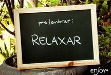 Relax ever