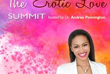 Erotic Love Summit / 35+ experts interviews on sex, love & relationships - hosted by Dr. Andrea Pennington, author of The Orgasm Prescription for Women and host of Sensual Vitality-TV. Watch the interviews, plus get e-books, guided meditations + more.
