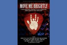 Move Me Brightly / A Documentary Concert Film Celebrating Jerry Garcia's 70th Birthday / by TRI Studios