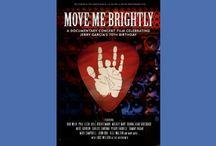 Move Me Brightly / A Documentary Concert Film Celebrating Jerry Garcia's 70th Birthday / by TRI Studios