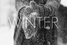 Winter! / Save yourself some trouble and love winter. Dont complain over the low temperature, on the contrary you should enjoy it <3