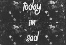 Saddness