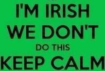 Irish  / by Abby's Mom