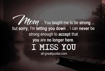 Miss you, mom...