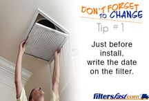 Don't Forget to Change Your Filter! / Helpful tips to remember to change your filters more often! Let us know any tips you come up with!