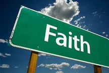 FAITH  /  Trust in the Lord with all thine heart; and lean not unto thine own understanding.  In all thy ways acknowledge him, and he shall direct thy paths. / by Diane Marecki Casteel