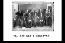 gangster for fun / by Tracey Goldfinch-Brown