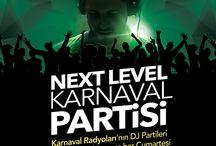 Next Level Karnaval Partileri! / Eğlenceye hazır olun, Next Level Karnaval Partileri başlıyor!