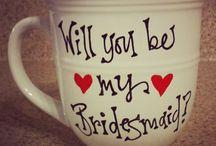 Ask Bridesmaids