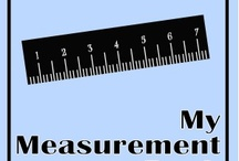 Math (Measurement) / by Liz Perkins