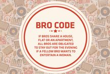 Bro Codes / The law for all your bros