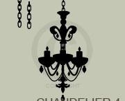 Chandeliers / by Design By Kelli