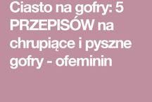 Przepis Na Gofry