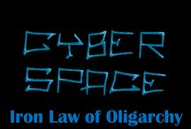Cyberspace evolved / Cyberspace and the iron law of oligarchy: the more complex, the less independent.  Project for Social Media Class