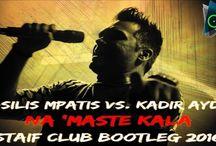 New promo song... Βασίλης Μπατής Vs. Kadir Aydin - Να`Μαστε Καλά (STAiF Club Bootleg 2016)