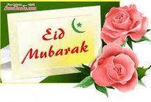 eid mubarak / Eid greetings & Gifts  / by Shabbir Bhutta