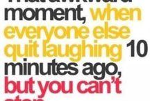 Quotes & Humor  / by Jenny Espinoza