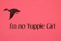 I'm No Yuppie Girl!