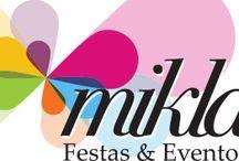 Mikla Festas e Eventos / Nossa marca!