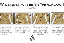 Trench Coat Topics / Tipps, Tricks und Inspirationen zum Thema Trenchcoat!