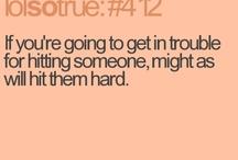 VERY true. :) / by Cristal Kelley