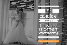 Because Your Moments Matter / by AKIphotograph