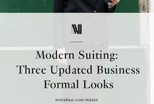 Business Formal / Because business formal doesn't have to mean boring.