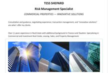 """At Your Service / TESS SHEPARD  COMMERCIAL PROPERTIES – INNOVATIVE SOLUTIONS  Consultation and guidance, negotiating experience, transaction management, and """"innovative solutions"""" are what I offer my clients.  Over 11 years' experience in Real Estate with additional background in Finance and Taxation. Specializing in Commercial and Investment Real Estate, Leasing, Sales and Property Management."""