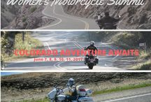 Women's Motorcycle Summit / For all the women out there who love not just riding motorcycles but are up for a challenge, this event is a match made in both adventure and motorcycle heaven!