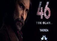 46 Yok Olan izle / 46 Yok Olan son bölüm izle