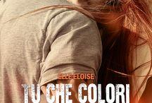 Tu che colori la mia ombra di Elle Eloise