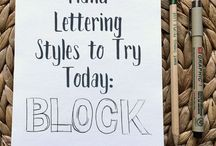 Hand Lettering Styles, Tips & Tricks / Learning to letter by hand