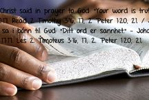 "The Bible really is God's inspired Word. / Jesus Christ said in prayer to God: ""Your word is truth."" - John 17:17.  Read 2 Timothy 3:16, 17; 2 Peter 1:20, 21. www.jw.org / Bibelen er virkelig Guds inspirerte Ord.  Jesus Kristus sa i bønn til Gud: ""Ditt ord er sannhet."" - Johannes 17:17.  Les 2. Timoteus 3:16, 17; 2. Peter 1:20, 21. www.jw.org"