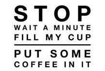 Coffee / Coffee > life